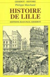 Histoire De Lille - Couverture - Format classique