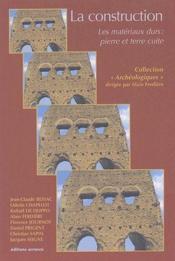 La construction ; les matériaux durs : pierre et terre cuite - Couverture - Format classique