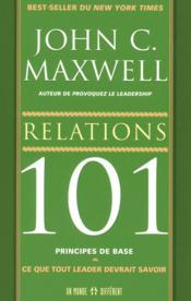 Relations 101 principes de base - Couverture - Format classique