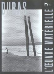 Duras, l'oeuvre matérielle - Intérieur - Format classique