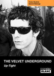 The Velvet Underground ; up-tight - Intérieur - Format classique