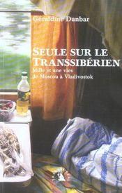 Seule sur le transsibérien. mille et une vies de moscou a vladivostok - Intérieur - Format classique