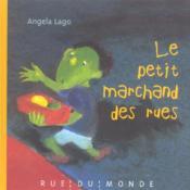 Le Petit Marchand Des Rues - Couverture - Format classique