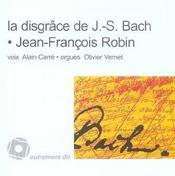 La disgrâce de Jean-Sébastien Bach - Intérieur - Format classique