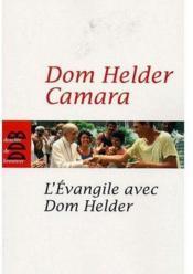 L'évangile avec Dom Helder - Couverture - Format classique