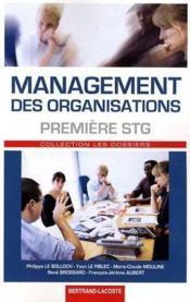 Management des organisations ; 1ère STG ; manuel de l'élève - Couverture - Format classique