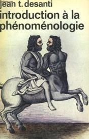 Introduction A La Phenomenologie. Collection : Idees N° 339 - Couverture - Format classique