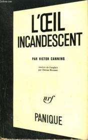 L'Oeil Incandescent. Collection Panique N° 19 - Couverture - Format classique