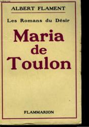 Les Romans Du Desir. Maria De Toulon. - Couverture - Format classique