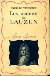 Les Amours De Lauzin. Collection : Leurs Amours. - Couverture - Format classique