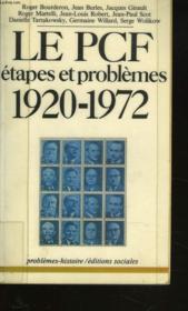 Le Pcf. Etapes Et Prblemes. 1920-1972. - Couverture - Format classique