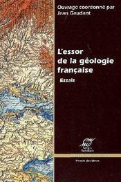 L'essor de la géologie française ; essais - Couverture - Format classique