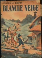 Contes De Grimm. Blanche Neige. N°701. - Couverture - Format classique