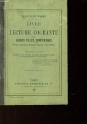 Livre De Lecture Courante Des Jeunes Filles Chretiennes - Deuxieme Partie - Couverture - Format classique