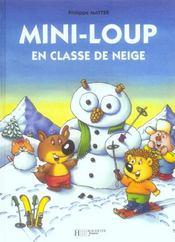 Mini-Loup en classe de neige - Intérieur - Format classique