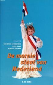 De Morele Staat Van Nederland - Couverture - Format classique