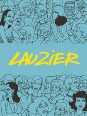 Lauzier ; intégrale - Couverture - Format classique