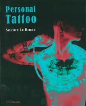 Personal tattoo ; sous l'épaisseur des traits - Couverture - Format classique