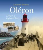 Oléron ; d'hier à aujourd'hui - Couverture - Format classique