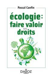 Écologie : faire valoir ses droits - Couverture - Format classique