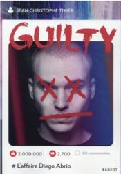 Guilty ; l'affaire Diego Abrio - Couverture - Format classique