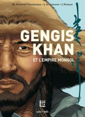Gengis Khan et l'empire Mongol ; de la Chine à l'Europe - Couverture - Format classique