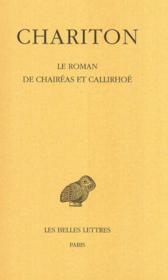 Le roman de Chaireas et Callirhoe - Couverture - Format classique