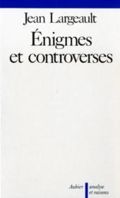 Enigmes et controverses - de quelques problemes en theorie de la connaissance - Couverture - Format classique
