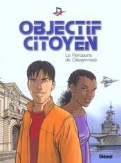 Objectif citoyen ; le parcours de citoynnete - Intérieur - Format classique