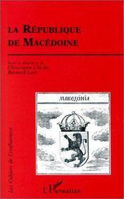 La république de Macédoine - Intérieur - Format classique