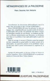 Metamorphoses De La Philosophie ; Platon Descartes Kant Nietzsche - 4ème de couverture - Format classique