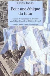 Pour Une Ethique Du Futur - Couverture - Format classique