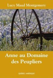 Anne Au Domaine Des Peupliers Anne T 04 Compact - Couverture - Format classique