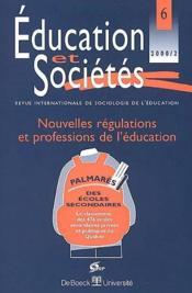Revue Education Et Societes N.6 ; Nouvelles Régulations Et Transformations Des Métiers De L'Education - Couverture - Format classique