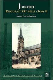 Joinville ; retour au XX siècle t.2 - Couverture - Format classique