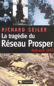 La Tragedie Du Reseau Prosper - Intérieur - Format classique