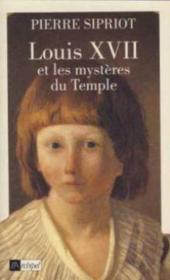Louis xvii et les mysteres du temple - Couverture - Format classique