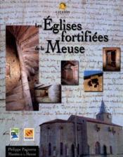 Les eglises fortifiees de la meuse - Couverture - Format classique