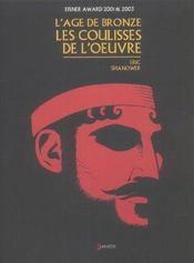 L'âge de bronze ; les coulisses de l'oeuvre - Intérieur - Format classique
