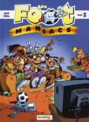 Les Foot Maniacs T.3 - Couverture - Format classique