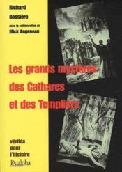 Les grands mystères des Cathares et des Templiers - Couverture - Format classique