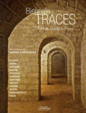 Biennale traces ; fort de Condé - Couverture - Format classique
