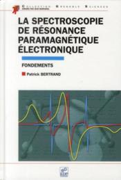La spectroscopie de résonance paramagnétique électronique - Couverture - Format classique