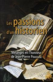Les passions d un historien - Couverture - Format classique