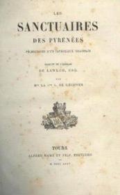 Les sanctuaires des pyrénées, pélerinages d'un catholique irlandais - Couverture - Format classique