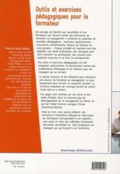 Outils et exercices pédagogiques pour le formateur ; formation a l'animation d'équipe - 4ème de couverture - Format classique