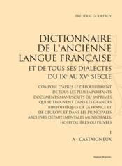 Dictionnaire de l'ancienne langue française et de tous ses dialectes, du IXe et XVe siècle ; 10 volumes - Couverture - Format classique