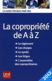 La copropriété de a à z (édition 2012) - Couverture - Format classique