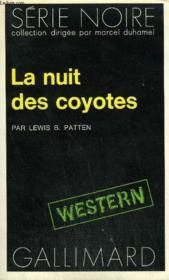 Collection : Serie Noire N° 1722 La Nuit Des Coyotes - Couverture - Format classique