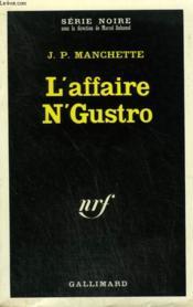 L'Affaire N' Gustro. Collection : Serie Noire N° 1407 - Couverture - Format classique